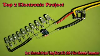 Top 2 Electronic Project Using BC547 LED 5MM & More Eletronic Components