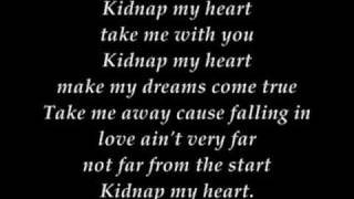 Kidnap My Heart-The Click Five w/ lyrics