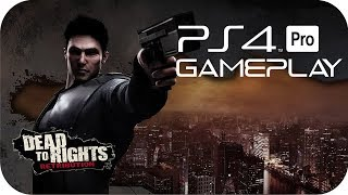Dead to Rights: Retribution PS4 Gameplay No Commentary [PS NOW]