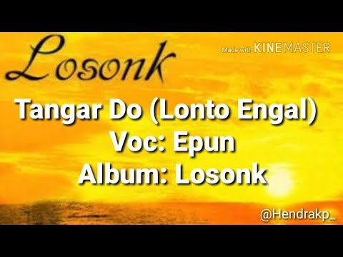 Lirik Lagu Tangar Do - Losonk