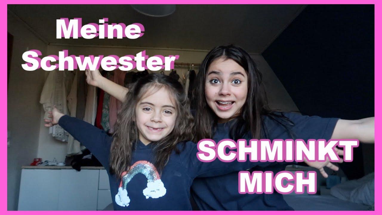 meine schwester SCHMINKT mich !*omg - YouTube