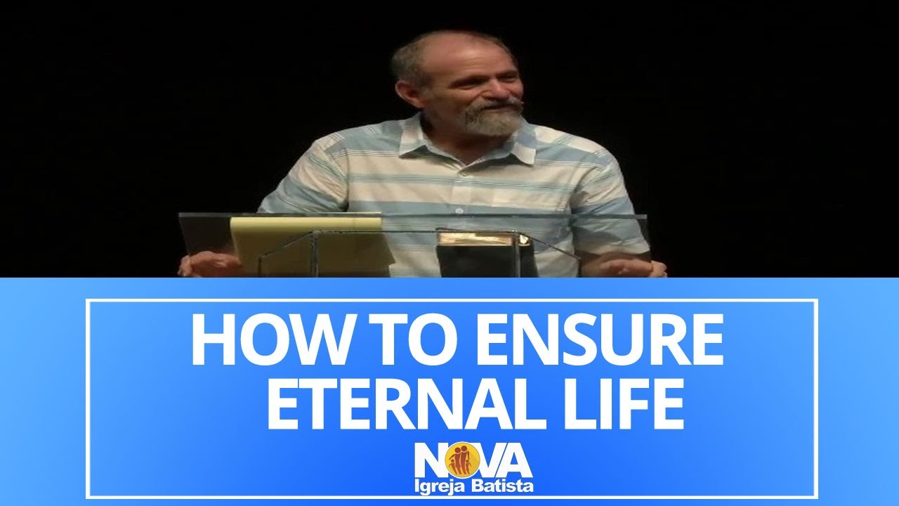 HOW TO ENSURE ETERNAL LIFE