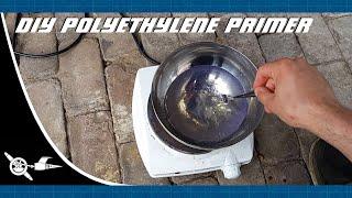 DIY plastic (polyethylene) primer