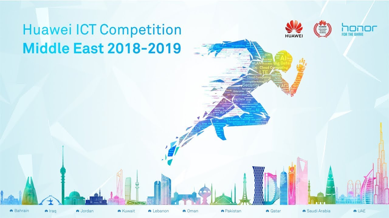 Huawei ICT Skill Competition Middle East 2018 - Exploring the Future