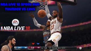 Nba Live 18/ Speed Run Series Game 4 Thunder vs Cavs Gameplay 1080p 60fps