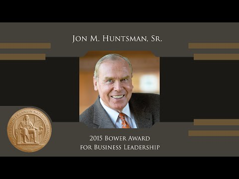 Jon M. Huntsman, Sr. - 2015 Bower Award for Business Leadership