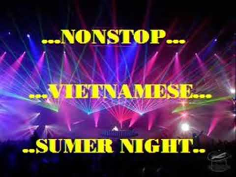 NONSTOP - VIETNAMESE SUMER NIGHT (Ver.01 - Vol.01) - DJ.Vanessa In The Mix