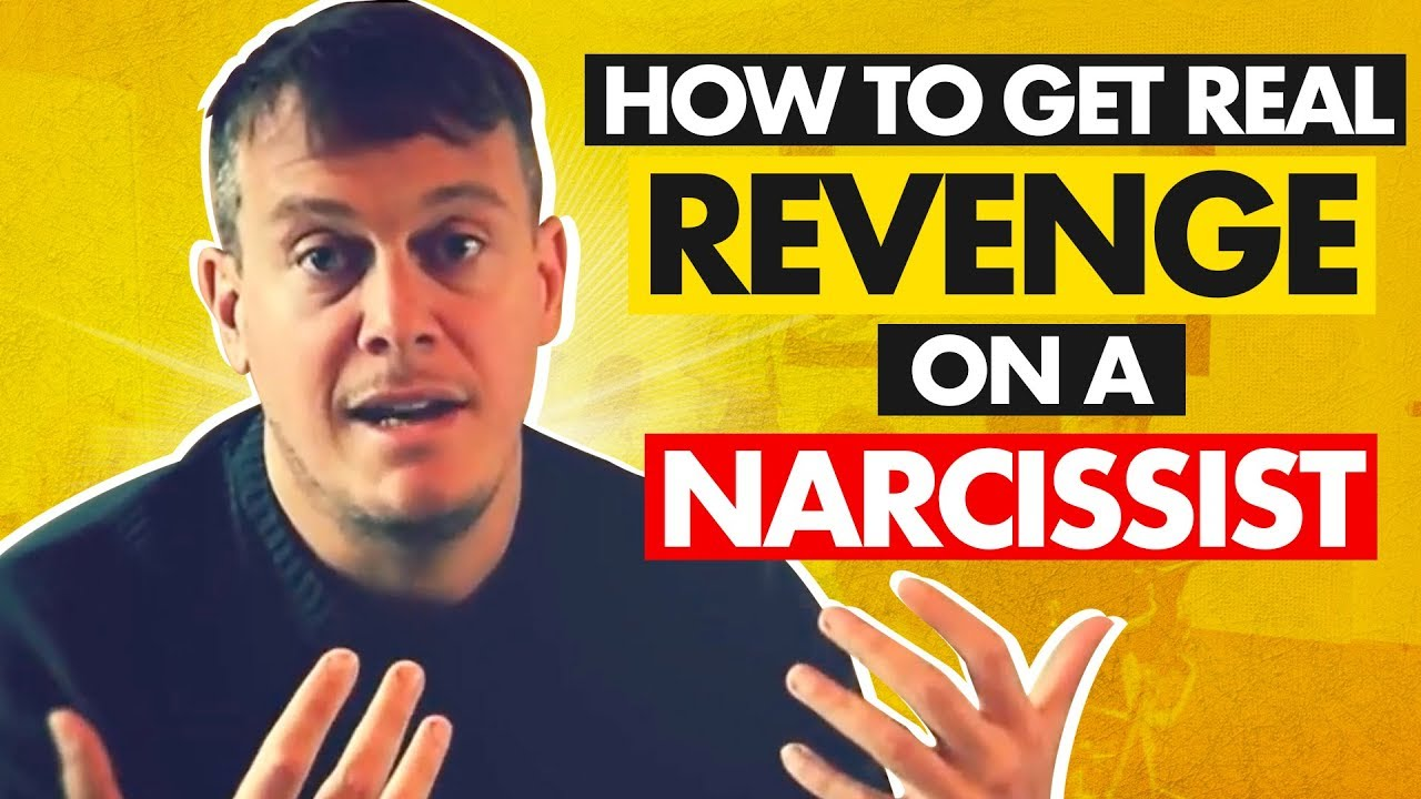 Download How to get REAL revenge on a narcissist