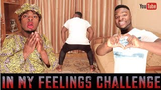 AFRICAN HOME IN MY FEELINGS CHALLENGE