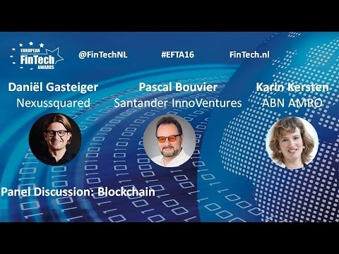 Blockchain panel discussion at European FinTech Awards & Conference 2016 Amsterdam
