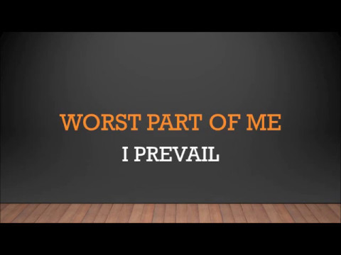 I Prevail | Worst Part Of Me