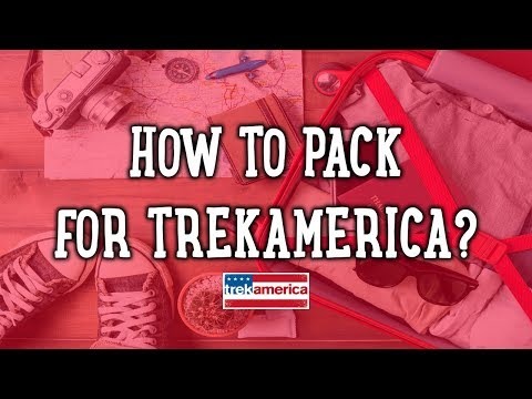 How to pack for your TrekAmerica road trip