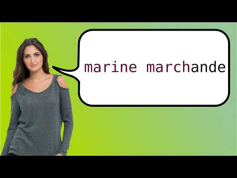 How to say 'merchant shipping' in French?