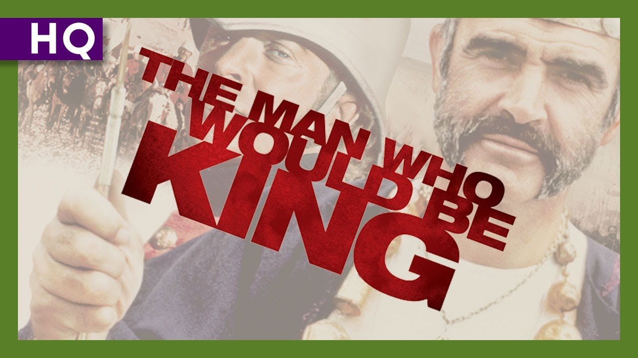 The Man Who Would Be King (1975) Trailer