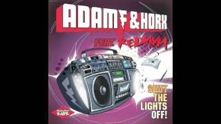 Adam F & Horx Feat. Redman - Shut The Lights Off (Adam F & Sigma Rmx) [HQ]