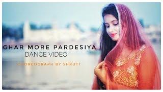 Ghar More Pardesiya | Dance Video | Kalank | shruti sweetu | 2019