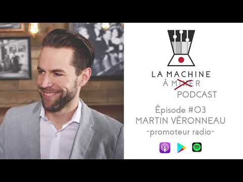 Podcast ep03: Martin Véronneau - promo radio