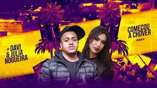 MC Davi e Julia Nogueira - Começou a chover (Perera DJ)