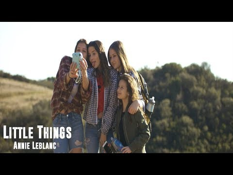 Little Things - Annie Leblanc (One Hour)