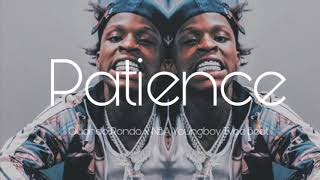 """NBA Youngboy x Quando Rondo Type Beat 2019 """"Patience"""" 