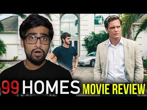 99 Homes – Movie Review
