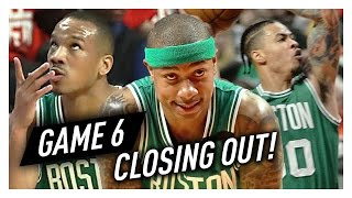 Isaiah Thomas, Avery Bradley & Gerald Green Game 6 Highlights vs Bulls 2017 Playoffs - FEELING GOOD!
