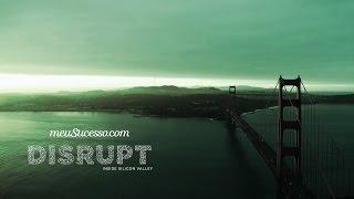 Disrupt - Inside Silicon Valley | Trailer Oficial | meuSucesso.com