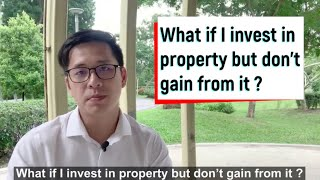 VLOG#23 What if I invest in property but don't gain from it ?