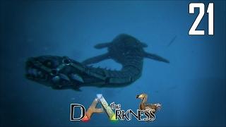 ARK - the Darkness  #21 - Le taming du plesiosio