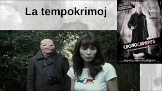 """Analizo de """"La tempokrimoj"""" (subtitolita) / """"Los Cronocrímenes"""" explained (with subtitles)"""