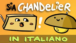 Chandelier (Sia) tradotta in ITALIANO con Google Translate