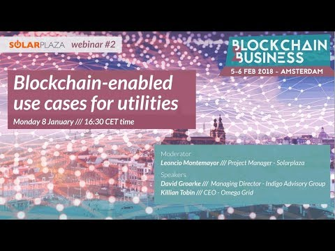 Solarplaza Webinar: Blockchain-enabled use cases for utilities