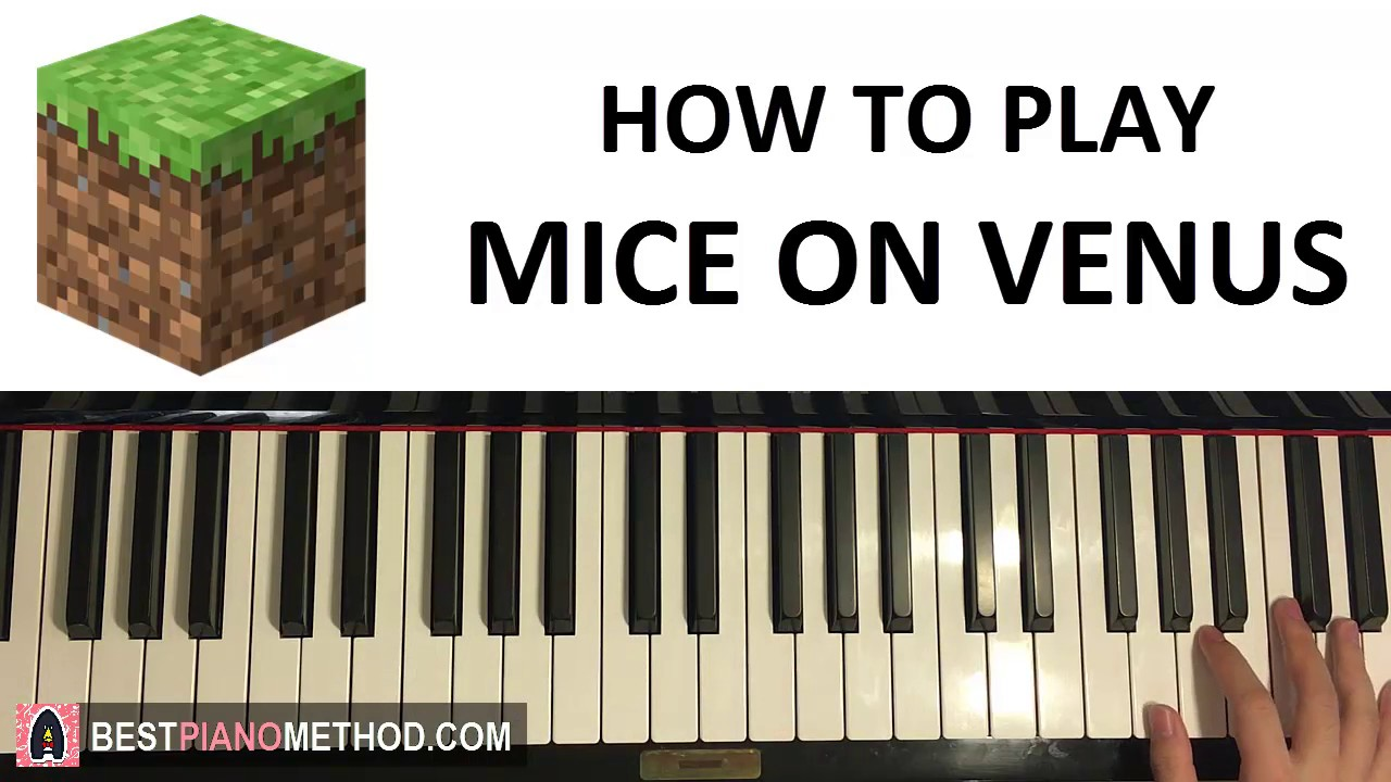 HOW TO PLAY - Minecraft - Mice on Venus - C418 (Piano Tutorial Lesson)
