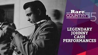 Legendary Johnny Cash Performances | Rare Country's 5