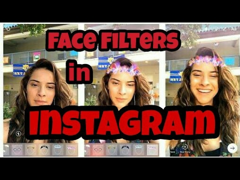Instagram Face Filters Update 2017 | Screw you Snapchat