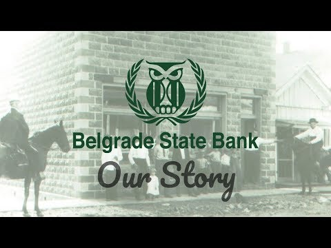 Belgrade State Bank: Our Story