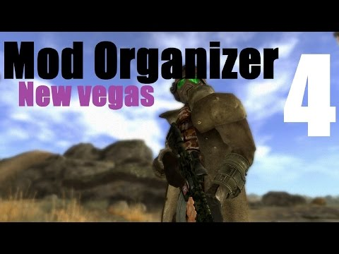 MOD ORGANIZER - Fallout New Vegas #4 : Other Mods, Resolving Conflicts And Fixing Problems