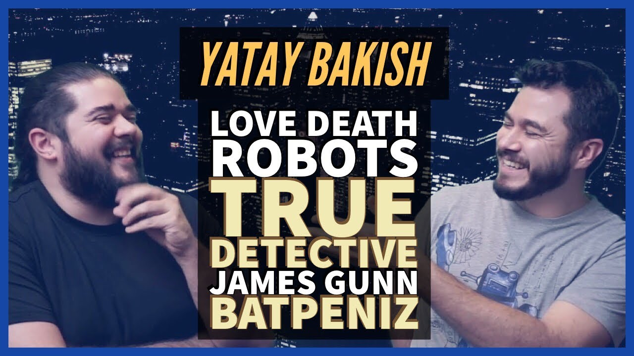 Love Death & Robots, James Gunn Tatsız, True Detective Sezon 3, Batpenz0r - #YatayBakış
