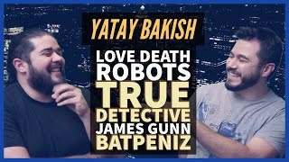 Love Death & Robots, James Gunn Tatsız, True Detective Sezon 3, Batpenz0r - #YatayBakış