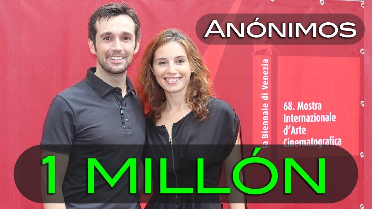 ANÓNIMOS (cortometraje) - 1 MILLÓN de visitas