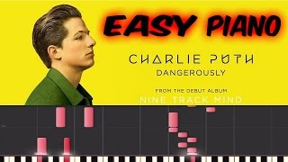 Charlie Puth - Dangerously - Easy Piano