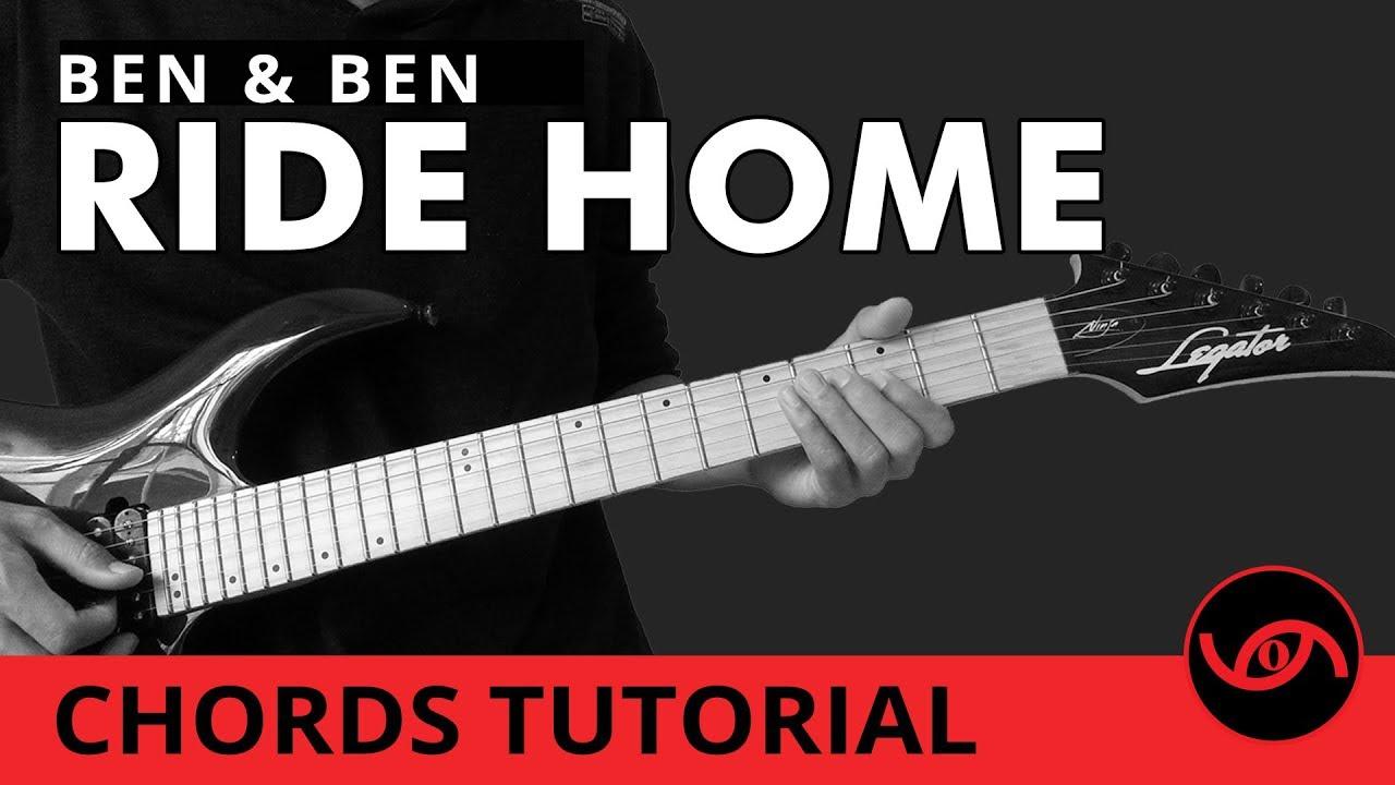 Ride Home Ben Ben Guitar Chords Tutorial Youtube