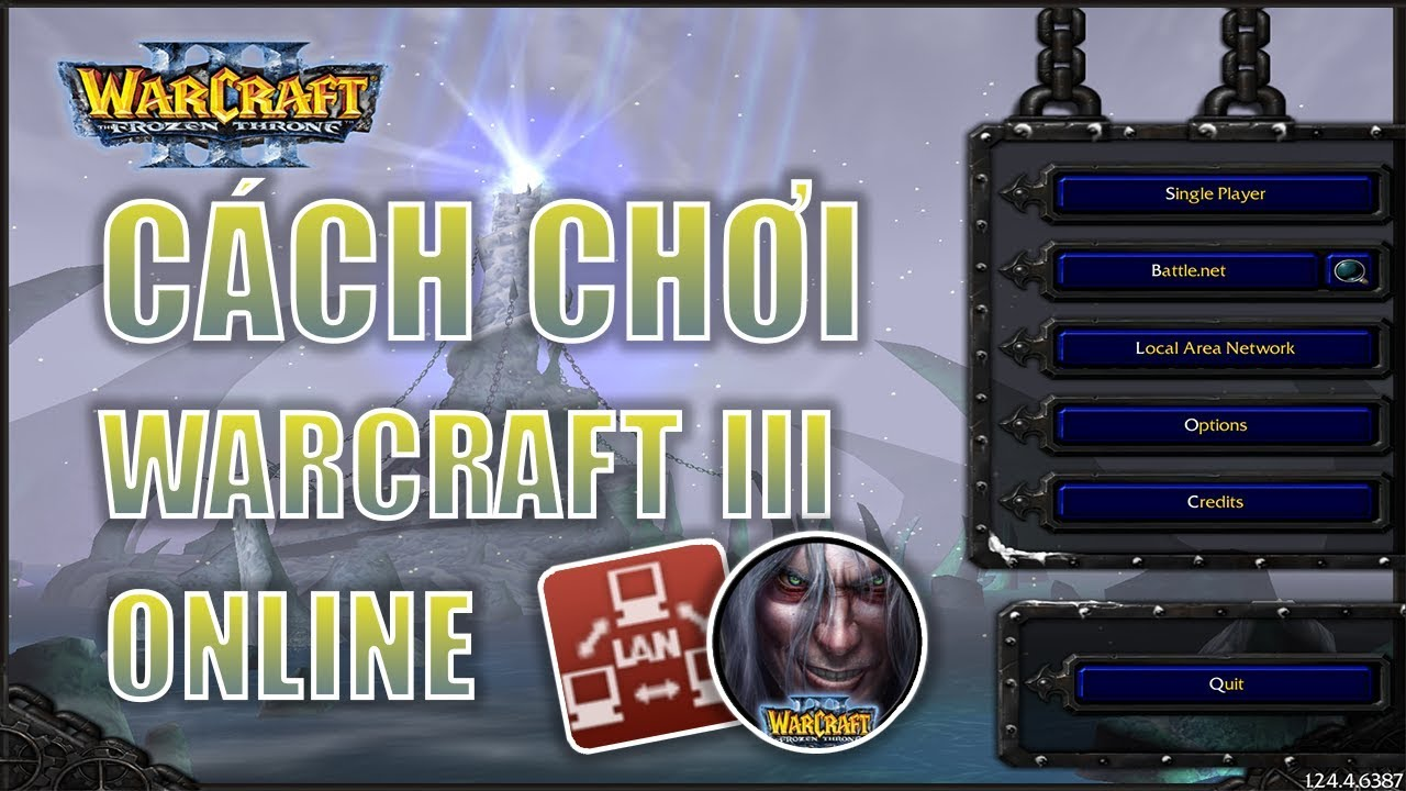 HƯỚNG DẪN CÁCH CHƠI WARCRAFT 3 Online trên Garena mới nhất ( Play LAN Games )