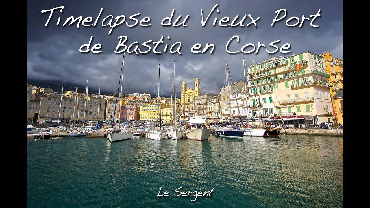Timelapse du vieux port de plaisance de bastia en corse - Vieux port bastia ...