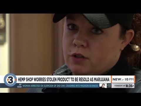 CBD Shop Thinks Stolen Hemp Flower Will Be Resold As Marijuana