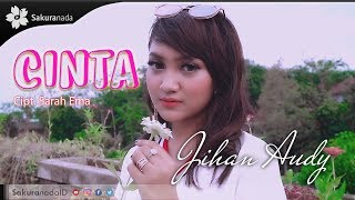 Jihan Audy - Cinta (Official Music Video)