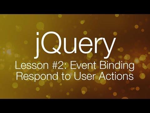 jQuery Tutorial #2 - Event Binding - jQuery Tutorial for Beginners