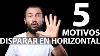 5 MOTIVOS PARA HACER LAS FOTOS EN HORIZONTAL