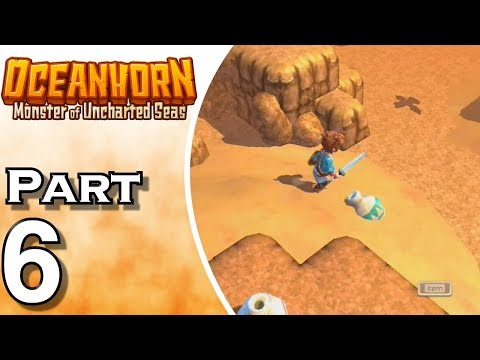 Let's Play Oceanhorn (Gameplay + Walkthrough) Part 6 - Withered Lands