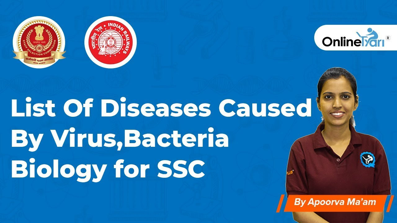 List of diseases caused by Virus and Bacteria | Biology | SSC | Railways |  State